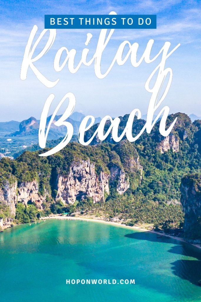 Railay Beach, Thailand | Railay Beach packs the perfect mix of outdoor fun, pristine beaches, delicious Thai food and endless island hopping opportunities. Discover the BEST things to do in Railay Beach here! Plus, tons of handy tips to help you fully enjoy a Railay Beach trip | What to do in Railay Beach | How to get to Railay Beach | Where to stay in Railay Beach | Where to eat in Railay | What to pack for Railay Beach | #railay #railaybeach #krabi #thailand  #islandhopping #traveltips