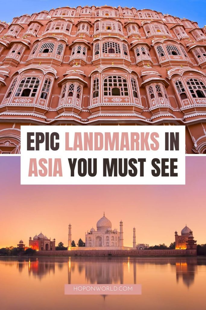 Looking for the top landmarks in Asia? Here are 23 incredible Asia landmarks to add to your bucket list - from man-made marvels to natural wonders to historic sites. asia landmarks | southeast asia landmarks | famous landmarks in asia | historic sites asia | natural wonders of asia