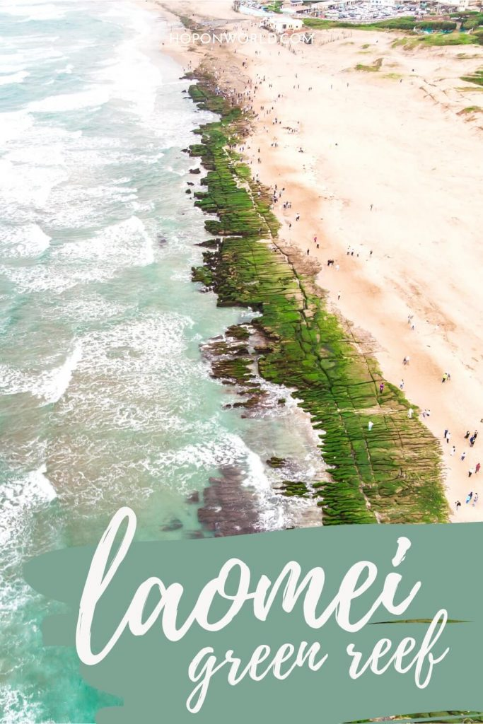 Planning a trip to Taiwan's gorgeous Laomei Green Reef? Here's everything you need to know about visiting this incredible natural wonder near Taipei. Laomei Green Reef | Laomei Reef | Taipei day trips | Taiwan North Coast